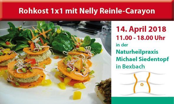 """""""Rohkost 1x1"""" mit Nelly Reinle-Carayon in der Naturheilpraxis Siedentopf in Bexbach"""