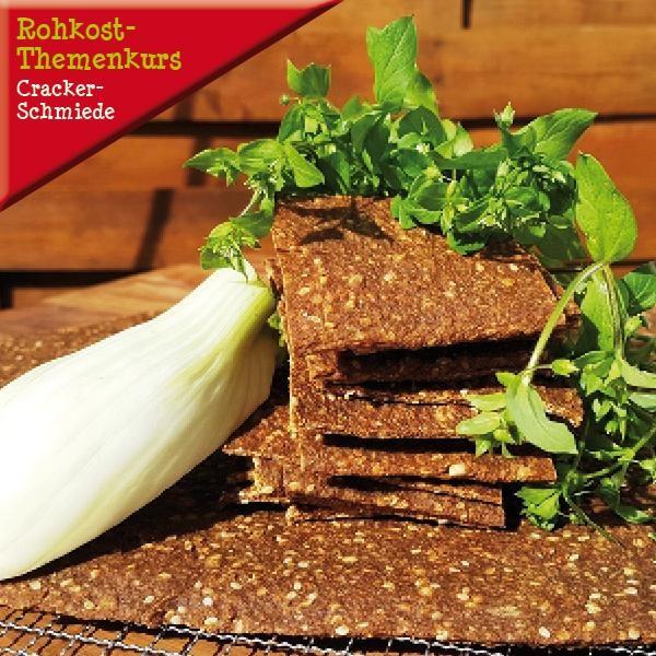 """Rohkost-Themenkurs """"Die Cracker-Schmiede - Dehydrieren leicht gemacht"""" am 4. Februar 2018"""