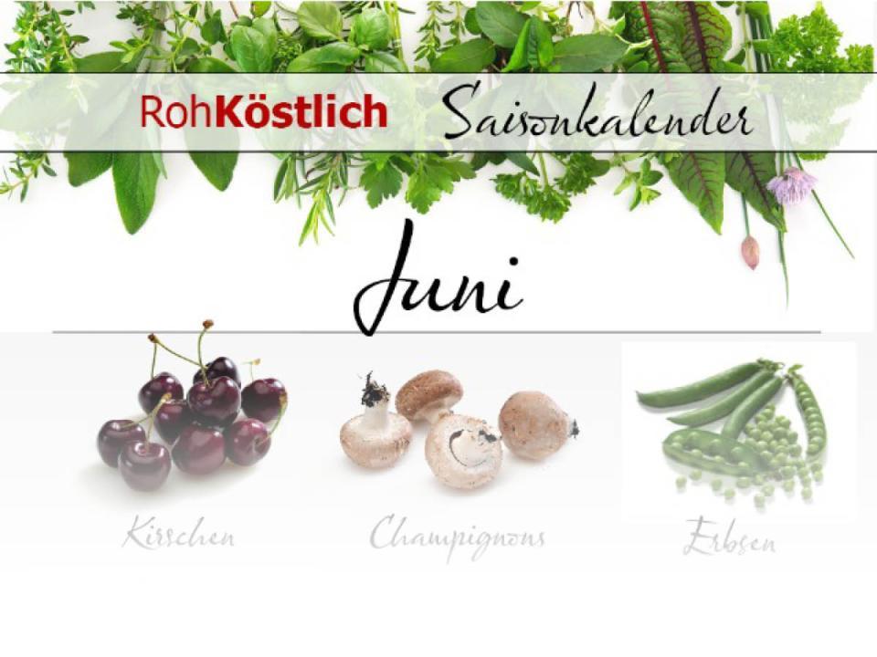 Saisonkalender: Juni