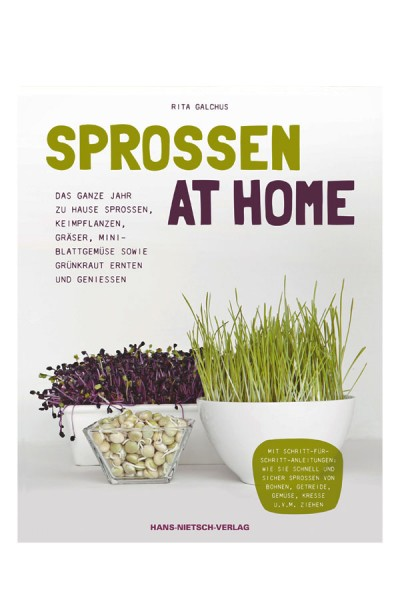 Sprossen at Home - Rita Galchus